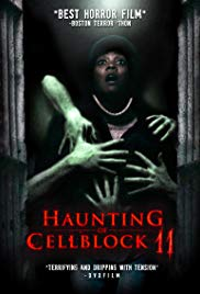 Haunting of Cellblock 11 (2014)