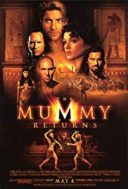 The Mummy Returns (2001)