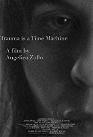 Trauma Is a Time Machine (2018)