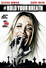 Hold Your Breath (2012)