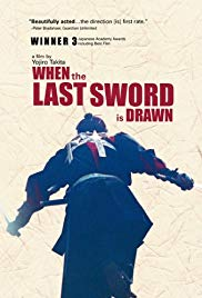 When the Last Sword Is Drawn ( 2002)