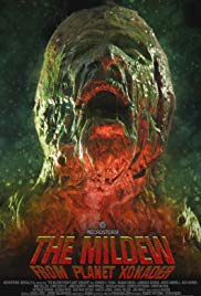 The Mildew from Planet Xonader (2015)