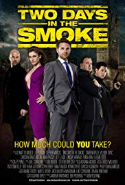 Two Days in the Smoke (2014)