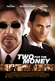 Two for the Money (2005)