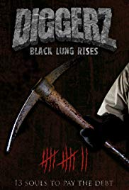 Diggerz: Black Lung Rises (2017)