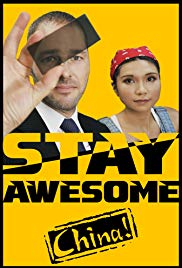 Stay Awesome, China! (2019)