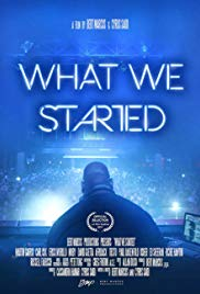 What We Started (2017)