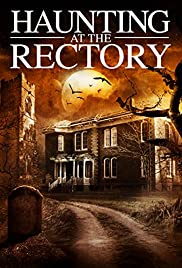 A Haunting at the Rectory (2015)