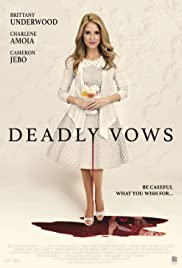 Deadly Vows (2017)