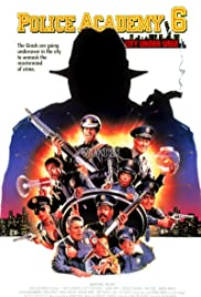 Police Academy 6: City Under Siege (1989)