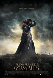 Pride and Prejudice and Zombies (2016)