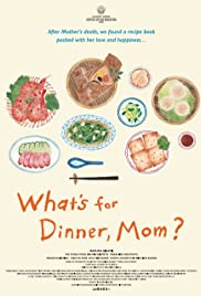 What's for Dinner, Mom? (2016)