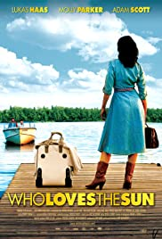 Who Loves the Sun (2006)