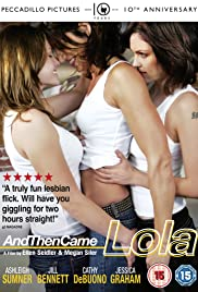 And Then Came Lola (2009)