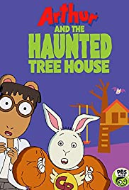 Arthur and the Haunted Tree House (2017)