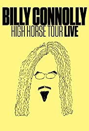 Billy Connolly: High Horse Tour Live (2016)