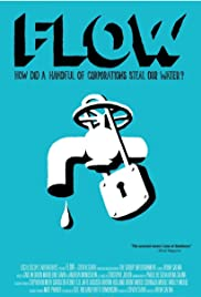 Flow: For Love of Water (2008)