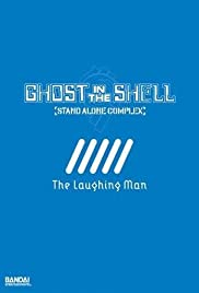 Ghost in the Shell: Stand Alone Complex: The Laughing Man (2005)