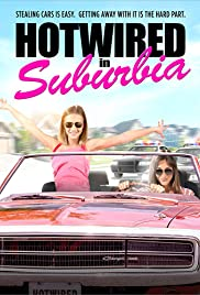 Hotwired in Suburbia (2020)