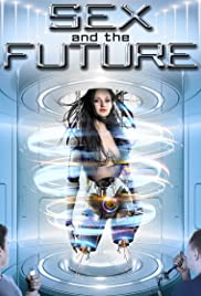Sex and the Future (2020)