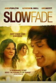 Slow Fade (2011)