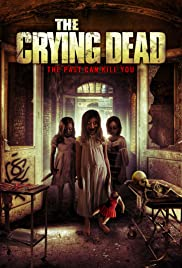The Crying Dead (2011)