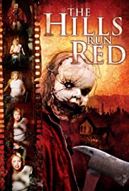 The Hills Run Red (2009)