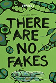 There Are No Fakes (2019)